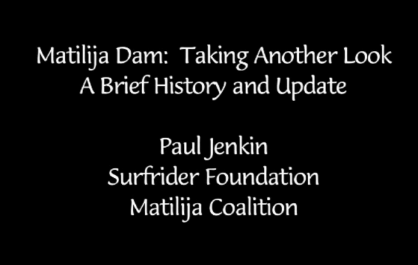 Matilija Dam: Taking Another Look